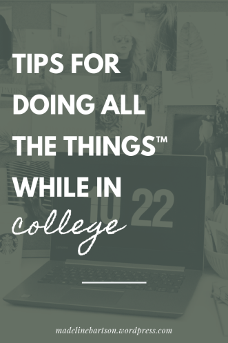 tips for being productive & creative in college