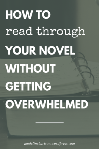 how to read through your novel, tips for editing and revising your story